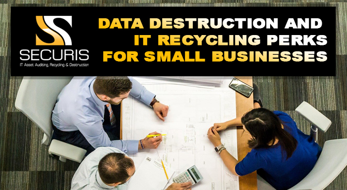 Data Destruction And IT Recycling Perks For Small Businesses